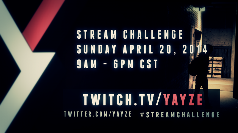 2014.04.18_YayzeCOM_StreamChallengeBanner